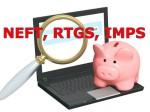 Upi Neft Rtgs Imps Which Is Better Money Transfer Servic