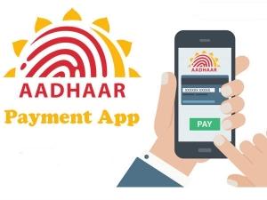 Aadhaar Payment App Here Are Key Things Know